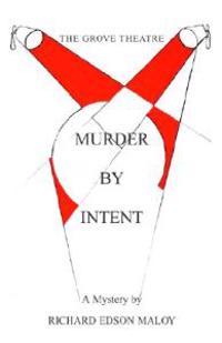 Murder by Intent
