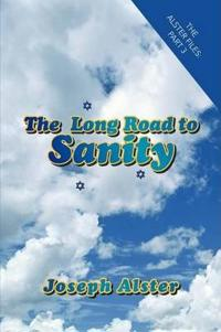 The Long Road to Sanity