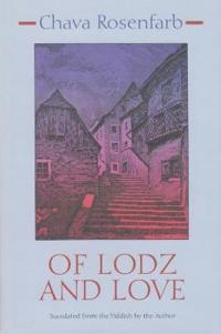 Of Lodz and Love