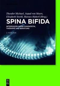 Spina Bifida: Interdisziplinäre Diagnostik, Therapie Und Beratung
