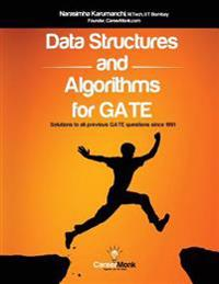 Data Structures and Algorithms for Gate: Solutions to All Previous Gate Questions Since 1991