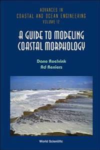 A Guide to Modeling Coastal Morphology
