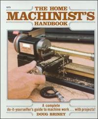 The Home Machinist's Handbook