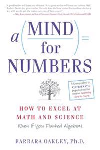 Mind for numbers - how to excel at math and science (even if you flunked al