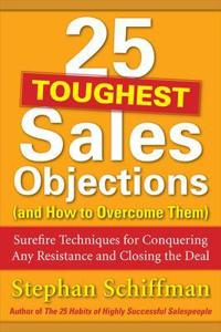 25 Toughest Sales Objections and How to Overcome Them