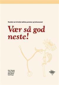 Vær så god neste! - Olav Thorsen, Johnny Mjell, Bård Natvig, Odd Winge pdf epub