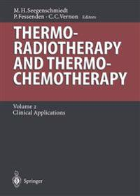 Thermoradiotherapy and Thermochemotherapy