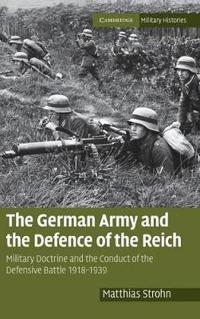 The German Army and the Defence of the Reich