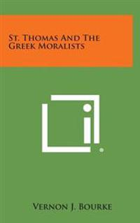 St. Thomas and the Greek Moralists