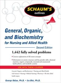 Schaum's Outlines of General, Organic, and Biochemistry for Nursing and Allied Health