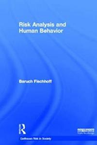 Risk Analysis and Human Behaviour