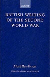 British Writing of the 2nd World War