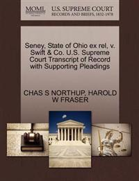 Seney, State of Ohio Ex Rel, V. Swift & Co. U.S. Supreme Court Transcript of Record with Supporting Pleadings