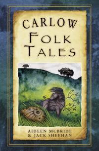 Carlow Folk Tales