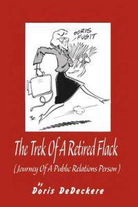The Trek of a Retired Flack