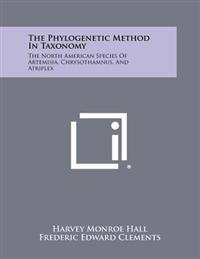 The Phylogenetic Method in Taxonomy: The North American Species of Artemisia, Chrysothamnus, and Atriplex