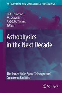 Astrophysics in the Next Decade