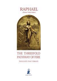 The Threefold Pathway of Fire