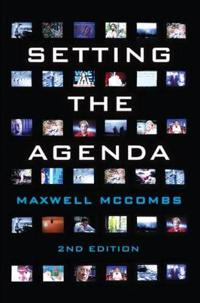 Setting the Agenda: The Mass Media and Public Opinion