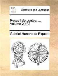 Recueil de Contes. ... Volume 2 of 2