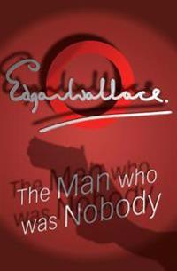 Man Who Was Nobody