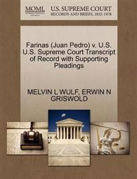 Farinas (Juan Pedro) V. U.S. U.S. Supreme Court Transcript of Record with Supporting Pleadings