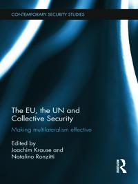 The EU, the UN and Collective Security