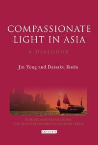Compassionate Light in Asia
