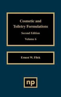 Cosmetic and Toiletry Formulations, Vol. 6