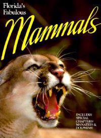 Florida Fabulous Mammals
