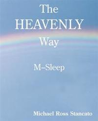 The Heavenly Way