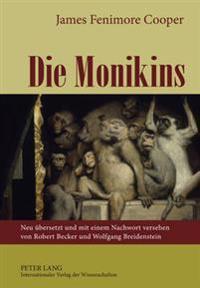 Die Monikins: Neu Uebersetzt Und Mit Einem Nachwort Versehen Von Robert Becker Und Wolfgang Breidenstein