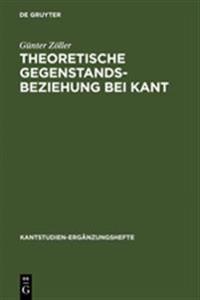 Theoretische Gegenstandsbeziehung Bei Kant
