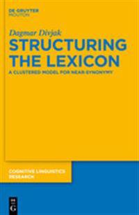 Structuring the Lexicon