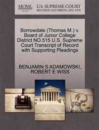 Borrowdale (Thomas M.) V. Board of Junior College District No.515 U.S. Supreme Court Transcript of Record with Supporting Pleadings