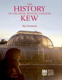 The History of the Royal Botanic Gardens Kew