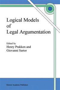 Logical Models of Legal Argumentation