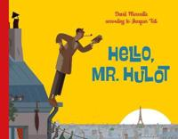 Hello Mr. Hulot