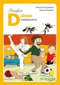 Familjen Dalsten : vardagsmatte