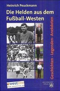 Die Helden aus dem Fußball-Westen