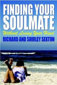 Finding Your Soulmate Without Losing Your Head
