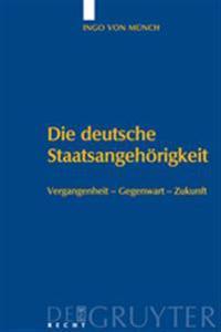Die Deutsche Staatsangeh rigkeit