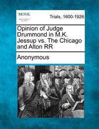 Opinion of Judge Drummond in M.K. Jessup vs. the Chicago and Alton RR