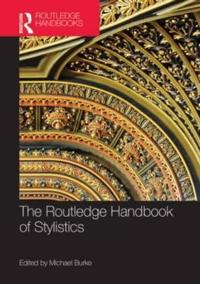 The Routledge Handbook of Stylistics