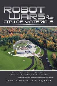 Robot Wars in the City of Materials