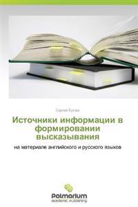 Istochniki Informatsii V Formirovanii Vyskazyvaniya