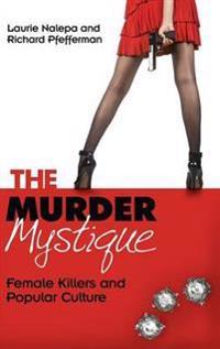 The Murder Mystique
