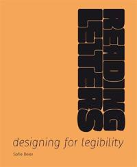 Reading Letters: Designing for Legibility