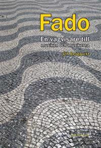 FADO, en vägvisare till musiken och musikerna