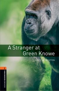 Oxford Bookworms Library: Level 2: A Stranger at Green Knowe